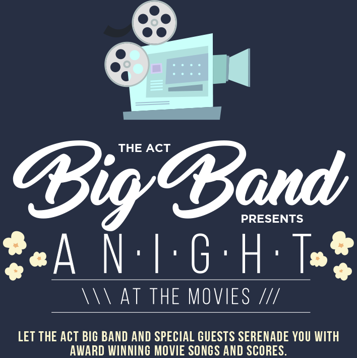 The ACT Big Band – Night at the Movies